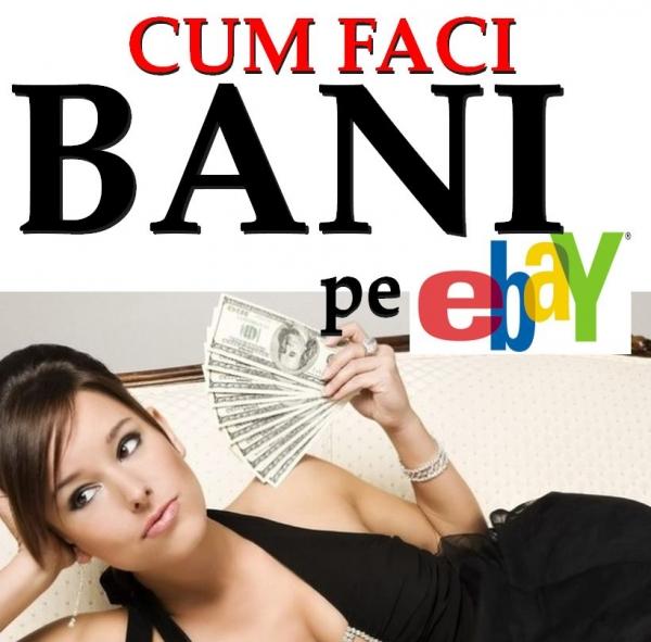 Ghid pentru a face bani pe eBay   Finante Azi
