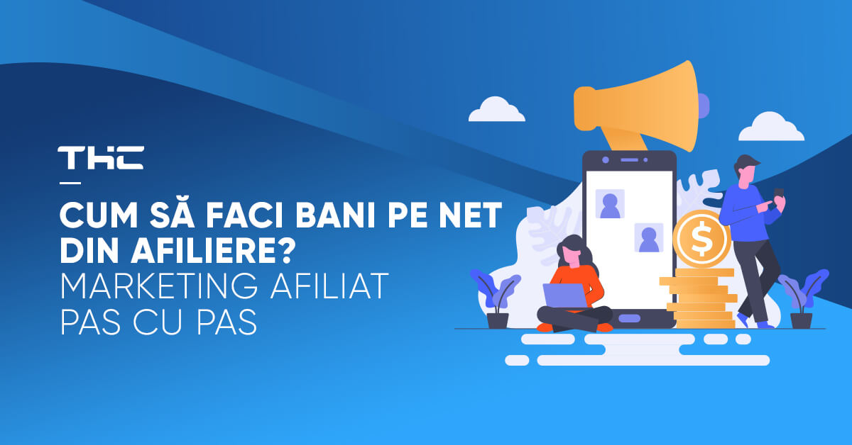 Cum sa faci bani pe net din afiliere? Marketing afiliat - Blog alexandrugrivei.ro