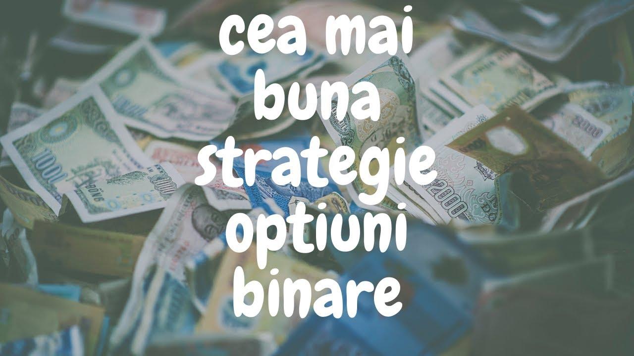 strategii de opțiuni binare iq opțiune video faceți o rețea de bani buni