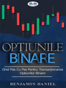 Optiuni Binare | Inainte sa tranzactionezi, afla totul despre optiunile binare