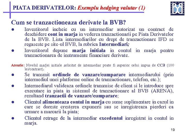 piata derivatelor cine poate cumpăra opțiunea de la